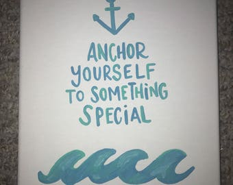 Anchor Yourself to Something Special Delta Gamma Sorority Canvas