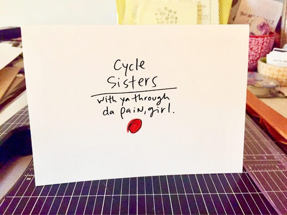 Cycle Sisters card, funny period card, feminist card, best friend card, you go girl, periods suck, reproductive rights, Women card