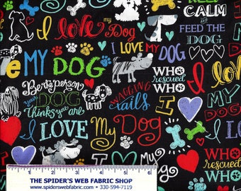 I LOVE my DOG Fabric - by Timeless Treasures - Hearts - Words - Bones - Paws - Dogs - Bright Colors - 100% Cotton Fabric  Quilt Shop Qualtiy