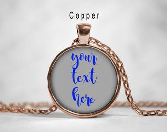 Your Text Here Custom Necklace,Custom Quote Necklace, Personalized Necklace, Your text here charm