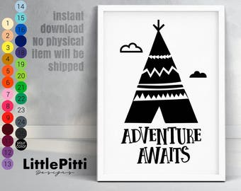Adventure awaits print, teepee wall art, tribal nursery decor, boho baby decor, instant download, kids room decor, adventure printable