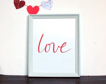 Calligraphy Print - Love - PDF instant download