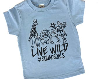Live Wild Shirt, Zoo Shirt, Zoo Tshirt, Zoo Party, Animals Shirt, Animals Tshirt, Zoo Birthday, Zoo Birthday Party, Squad Goals, Squad Goal