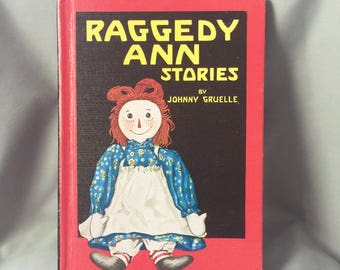 Raggedy Ann Stories by Johnny Gruelle // Printed in USA In 1961 // Vintage Raggedy Ann and Andy // Vintage Books // 60s (B13)