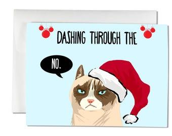 Dashing Through The No - Grumpy Cat Card, Christmas Card, Holiday Card, Funny Card, Pun Christmas Card, Christmas Greeting Card