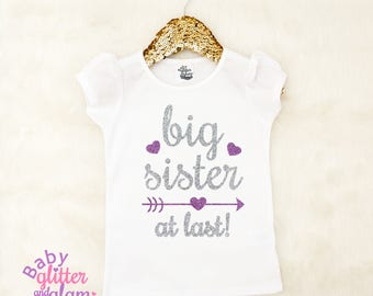 Big Sister At Last, Big Sister Finally, Pregnancy Announcement Shirt, Promoted to Big Sister, Siblings Shirt, I'm Going to Be a Big Sister
