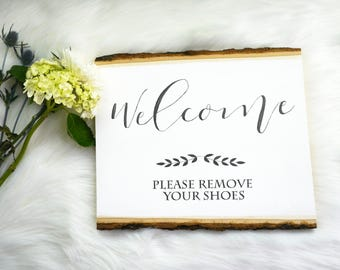 Welcome Remove Your Shoes Chalkboard Sign | Wood Slice Plaque | Rustic Home Decor