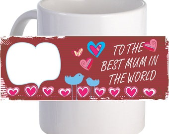 "Personalized ""Best Mum"" Coffee Mug With Custom Printed Name Image Text"