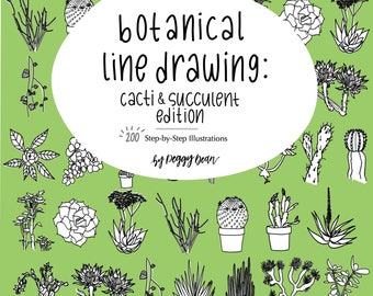 eBook PDF Download- Botanical Line Drawing -Cactus & Succulent Edition - 200 Step-by-Step Illustrations