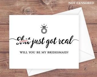 Will you be my bridesmaid card - sh*t just got real - be my bridesmaid wedding card - Instant Download Greeting Card - PRINTABLE