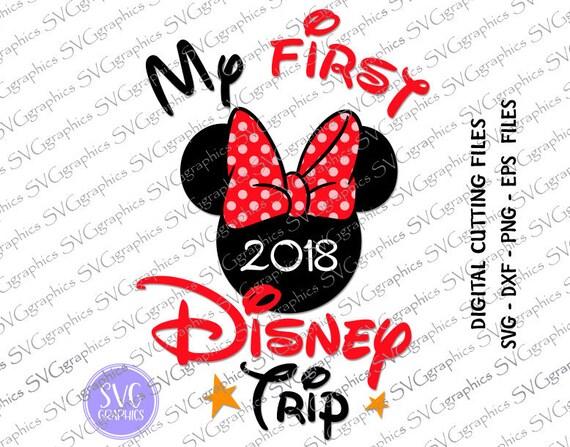 Svg Dxf Cut File 063 My First Disney Trip 2018 Digital