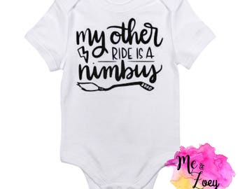MY Other Ride is a Numbus - Harry Potter - HP- Harry Potter Baby- Harry Potter Shirt- Harry Potter Onesie