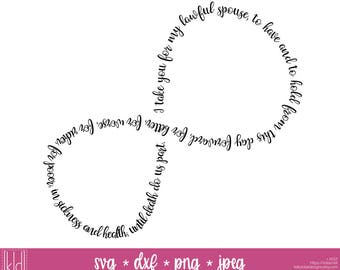 Wedding Vow Infinity Symbol SVG File - Infinity SVG - Wedding Gift - Anniversary Gift - Traditional Wedding Vows