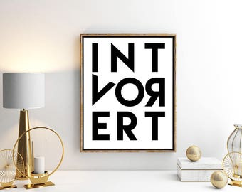 Introvert - Introvert Print - Instant Download - Printable Art - I'm Introverting - Introvert Gift - I am an Introvert - Introverts Unite