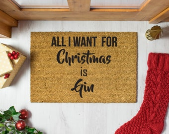 All I Want For Christmas is Gin Doormat - 60x40cm - Funny Novelty Christmas Decoration Doormat