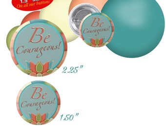 "JW Theme Custom buttons. 2018 regional convention theme. ""BE COURAGEOUS-pastel"" 2.25"" buttons."