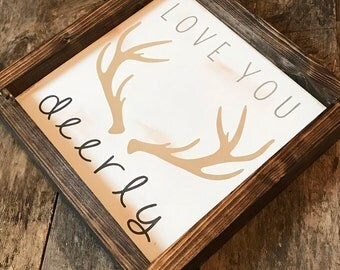 Love You Deerly Wood Sign