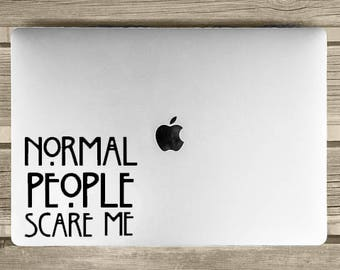 """American Horror Story - """"Normal People Scare Me"""" Decal/Sticker"""