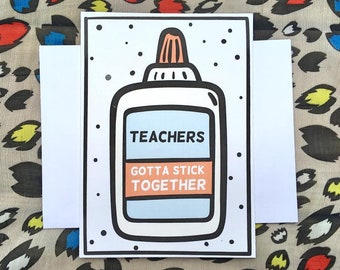 "Funny Teacher Greeting Card for your Teacher Friend/Bestie, Blank 5 x 7"" Teacher-to-Teacher Card, Work Friend Teacher Thank You Gift"