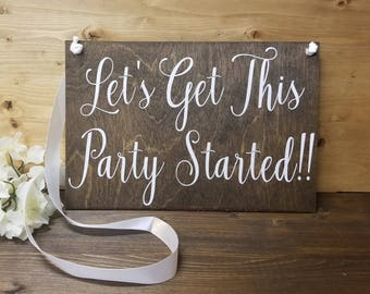 Let's Get This Party Started Sign-Flower Girl Sign-Ring Bearer Sign-Wedding Sign