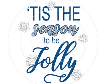 SVG File, Christmas SVG Files, Christmas Decorations, Cricut, Silhouette, Tis the Season to be Jolly, Christmas, ornaments, cards, stocking