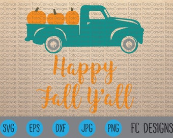 Happy Fall Y'all Truck, Pumpkins, Fall SVG, Silhouette Cameo, Cricut, Cutting File, Design, Clip Art, Truck File, Halloween, Autumn