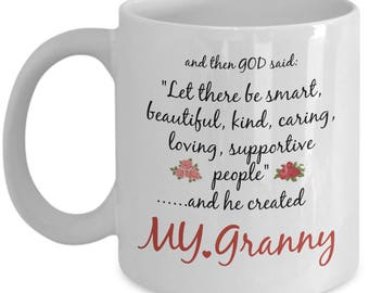 Granny Mug - Granny Gift - God Created Funny Novelty Coffee Cup From Granddaughter Grandson