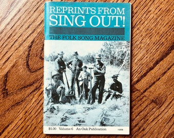 Vintage Reprints From SING OUT The Folk Song Magazine 1964 Volume 6