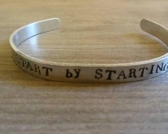 Start by starting/cuff bracelet/aluminum cuff/hand stamped/metal bracelet