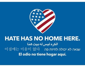 Get your own Original Hate Has No Home Here yard sign and take your stand against hate! (Blue)