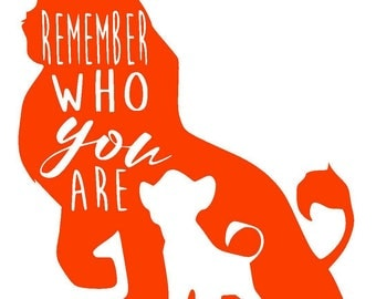 Lion King Remember Who You Are Vinyl Decal | Disney Decal | Yeti Cup | Car Window Sticker | The Lion King | Laptop Sticker |