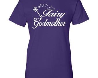 Fairy Godmother - Women T-Shirt - Godmother Shirts - Godmother Gifts