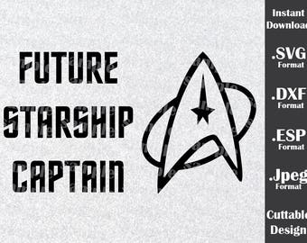 Star Trek Inspired By Future Starship Captian Cutting Files in SVG, DXF, ESP and Jpeg Format for Cricut and Silhouette