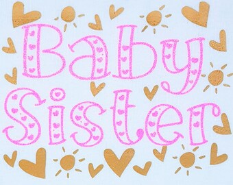 Baby Sister t-shirt, Baby Sister bodysuit, new baby, Big Sister Baby Sister, sibling t-shirts, photo shoot prop, promoted to big sister