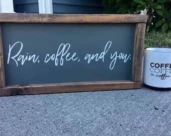 Rain, coffee, and you.