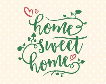Home sweet home svg, Home svg, Home sweet home cut file, house svg, our house svg,home quote, Family Svg Family svg file Home svg Silhouette
