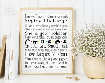 Phoebe friends, Phoebe quotes, friends Phoebe, banana hammock, princess Consuela, you are my lobster, funny friends quotes, Phoebe print