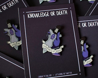 SECONDS SALE | Knowledge or Death Enamel Pin