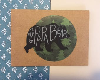 Dad Card- To My Papa Bear