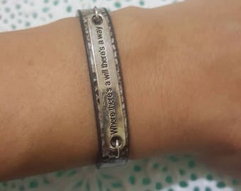 Leather bracelets Were ther's a will ther's a way,  Bracelet with a special message,