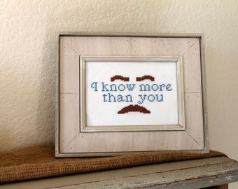 I Know More Than Your Ron Swanson Funny Cross Stitch