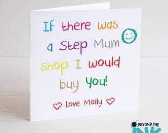Cute Step Mum Mothers Day Card - Mam Mom - If There Was A Step Mum Shop I Would Buy You