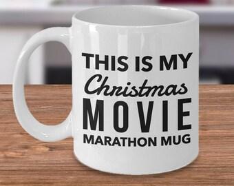 Christmas Movie Mug - This is My Christmas Movie Marathon Mug - Christmas Coffee Mugs - Cute Ceramic Holiday Mugs - Gift Exchange Ideas