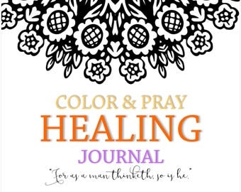 Color Pray Heal Adult Coloring Meditative Healing Journal, Bible Journaling, Adult Christian Coloring Book, Scripture Relaxation, 100+ pages