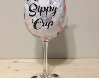 Auntie's / Mommy's Sippy Cup 18oz Wine Glass