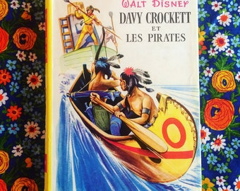 Davy Crockett and Pirates. 1957 novel. Ideal-Bibliotheque. Hachette youth. Vintage book. Children's literature. french vintage.