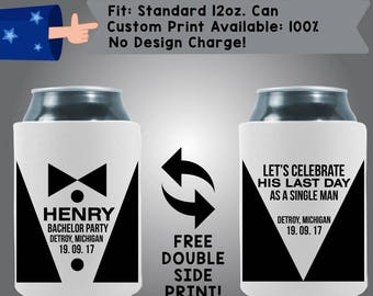 Bachelor Party Date Let's Celebrate His Last Day As A Single Man Collapsible Fabric Bachelor Party Can Cooler Double Side Print (Bach51)