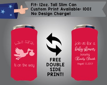Baby Name Is On The Way Join Us For a Baby Shower Honoring Name Date 12 oz Tall Slim Can Custom Cooler Double Side Print (12TSC-BS2)