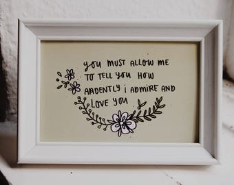 You must allow me to tell you how ardently I admire and love you - Mr. Darcy - Pride & Prejudice - Postcard