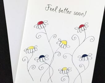 """Feel Better Soon card, watercolor and ink, hand drawn daisies, 5""""x7"""" card, bright colors"""